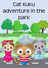 Cover Cat Kuku adventure in the park
