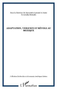 Cover Adaptation violence et revolteau mexiqu