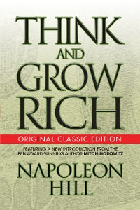 Cover Think and Grow Rich (Original Classic Edition)