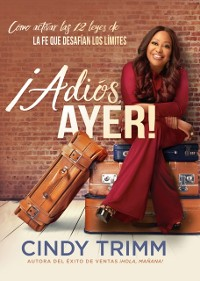Cover !Adios ayer! / Goodbye, Yesterday!