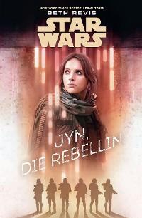 Cover Star Wars: Jyn, die Rebellin
