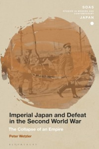 Cover Imperial Japan and Defeat in the Second World War