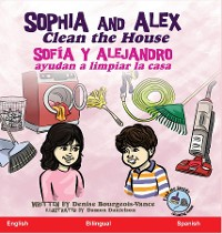 Cover Sophia and Alex Clean the House
