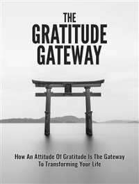 Cover The Gratitude Gateway
