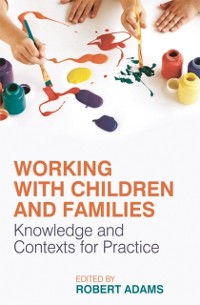 Cover Working with Children and Families