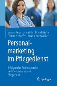 Cover Personalmarketing im Pflegedienst
