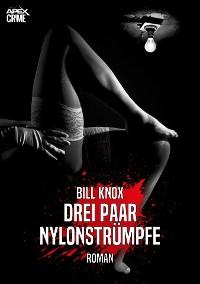Cover DREI PAAR NYLONSTRÜMPFE
