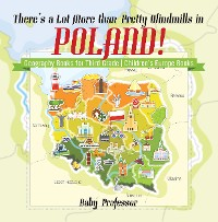 Cover There's a Lot More than Pretty Windmills in Poland! Geography Books for Third Grade | Children's Europe Books