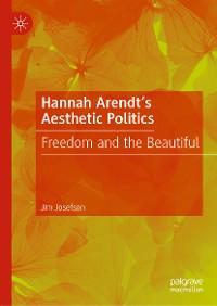 Cover Hannah Arendt's Aesthetic Politics
