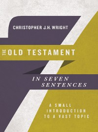 Cover The Old Testament in Seven Sentences