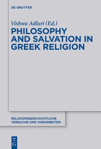 Cover Philosophy and Salvation in Greek Religion