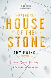 Cover Lone City Novella: The House of the Stone
