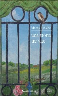 Cover Una storia tre vite