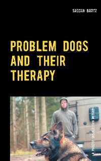 Cover Problem Dogs and Their Therapy