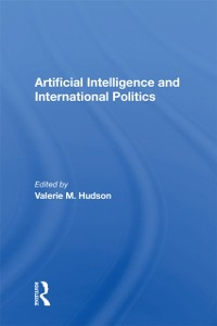 Cover Artificial Intelligence And International Politics