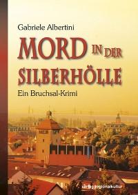 Cover Mord in der Silberhölle