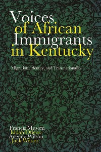 Cover Voices of African Immigrants in Kentucky