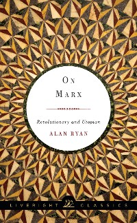 Cover On Marx: Revolutionary and Utopian