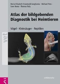 Cover Atlas der bildgebenden Diagnostik bei Heimtieren