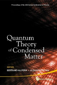 Cover Quantum Theory Of Condensed Matter - Proceedings Of The 24th Solvay Conference On Physics