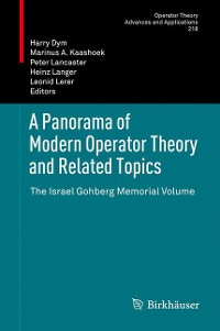Cover A Panorama of Modern Operator Theory and Related Topics