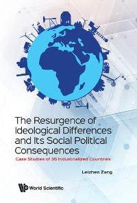 Cover The Resurgence of Ideological Differences and Its Social Political Consequences