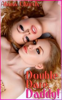 Cover Double Dare, Daddy!