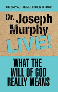 Cover What the Will of God Really Means