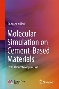 Cover Molecular Simulation on Cement-Based Materials
