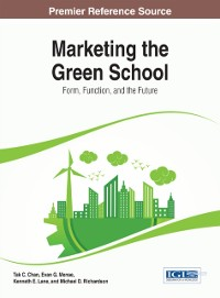 Cover Marketing the Green School: Form, Function, and the Future