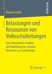 Cover Belastungen und Ressourcen von Volksschulleitungen