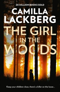 Cover Girl in the Woods (Patrik Hedstrom and Erica Falck, Book 10)