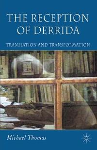 Cover The Reception of Derrida