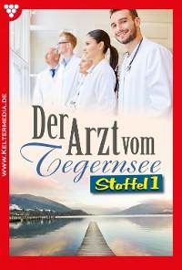 Cover Der Arzt vom Tegernsee Staffel 1 – Arztroman