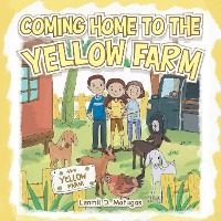 Cover Coming Home to the Yellow Farm