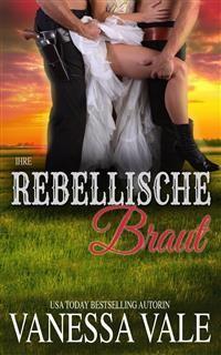 Cover Ihre rebellische Braut