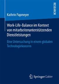 Cover Work-Life-Balance im Kontext von mitarbeiterunterstützenden Dienstleistungen