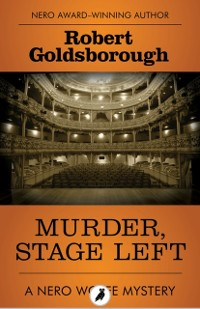 Cover Murder, Stage Left