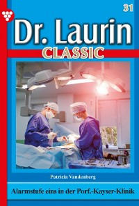 Cover Dr. Laurin Classic 31 – Arztroman