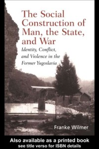 Cover Social Construction of Man, the State and War