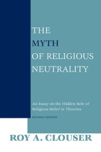 Cover Myth of Religious Neutrality, Revised Edition