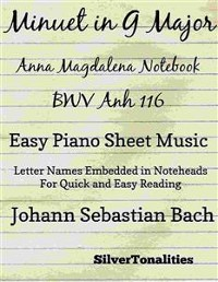 Cover Minuet In G Major Anna Magdalena Notebook BWV Anh 116 Easy Piano Sheet Music