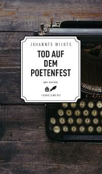 Cover Tod auf dem Poetenfest - Frankenkrimi