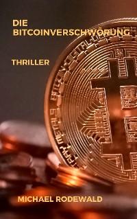 Cover Die Bitcoinverschwörung