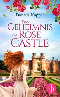 Cover Das Geheimnis von Rose Castle