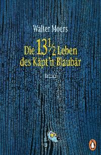 Cover Die 13 1/2 Leben des Käpt'n Blaubär