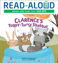 Cover Clarence's Topsy-Turvy Shabbat