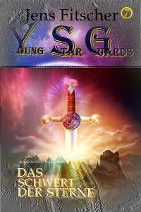 Cover Das Schwert der Sterne (Young Star Guards 7)