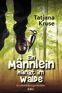Cover Ein Männlein hängt im Walde