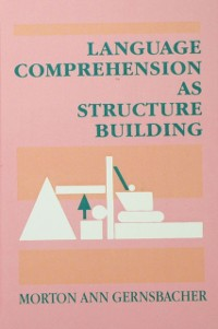 Cover Language Comprehension As Structure Building